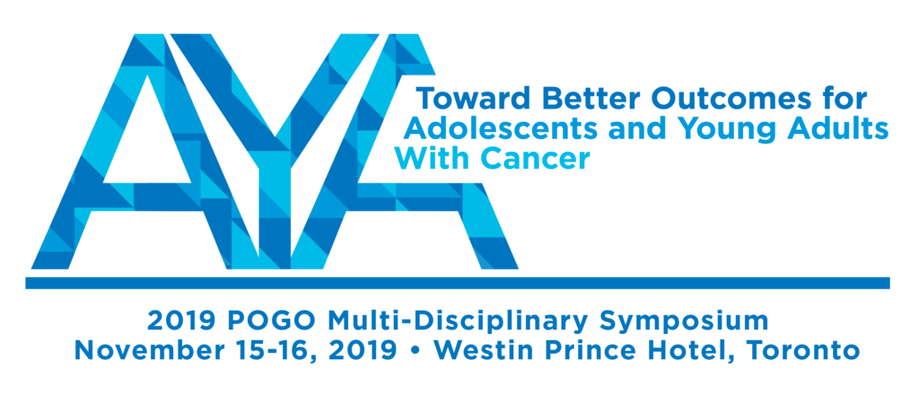 2019 POGO Multi Disiplinary Sympoisum:Toward Better Outcomes for Adolescents and Young Adults with Cancer